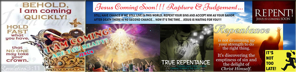Jesus Coming Soon! The Rapture, Tribulation & Judgement